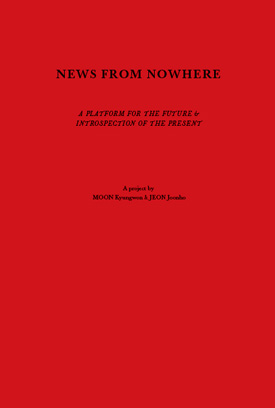 News from Nowhere: A Platform for the Future, and Introspection of the Present